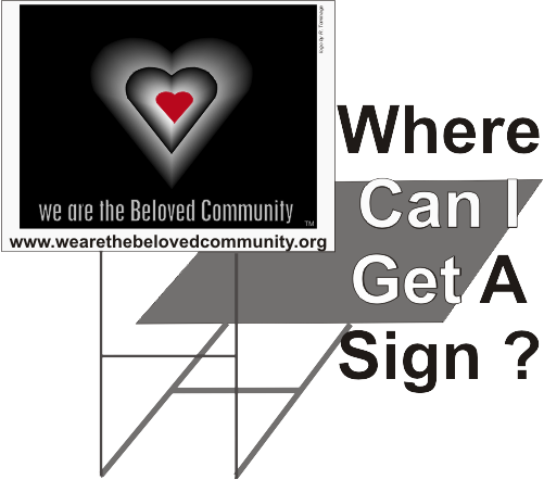 we are the Beloved Community yard sign